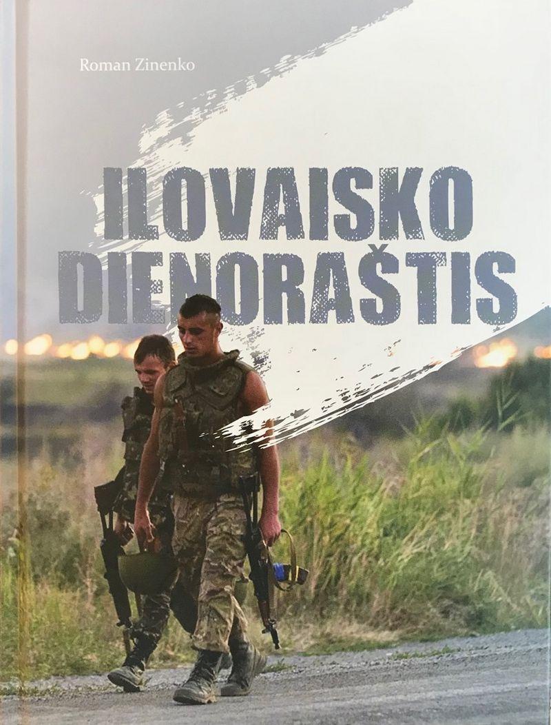 """Romanas Zinenka, """"Ilovaisko dienoraštis"""", """"Briedis"""", 2017 m., p. 256"""