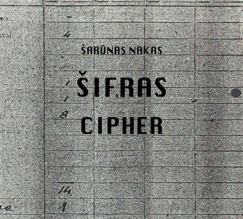 """""""Šifras"""", Šarūnas Nakas, """"Garsai ir blyksniai"""", ZIQQU 007-2017. mamastudios.eu nuotr."""