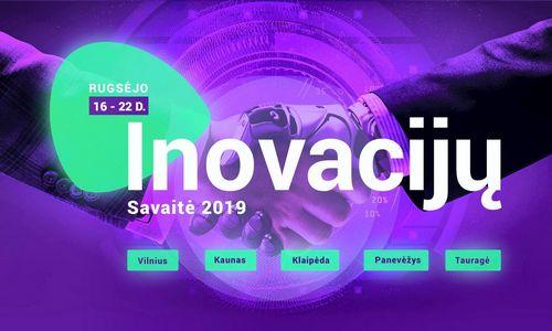 """""""Inovacijų savaitė 2019"""": nuo dirbtinio intelekto iki dizaino inovacijų"""