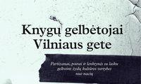 Knygos: prarastosios Lietuvos knygų gelbėtojai Vilniaus gete