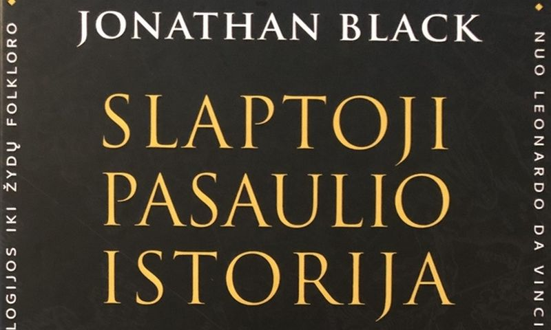 """Jonathanas Blackas, """"Slaptoji pasaulio istorija"""", """"Tyto alba"""", 2019 m., p. 550."""