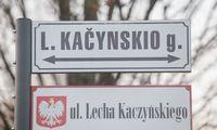 Teismasnaikina Vilniaus miesto sprendimą pavadinti gatvę L. Kaczynskio vardu